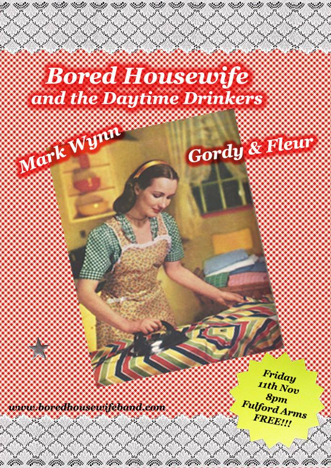 bored housewife | Gordy and Fleur